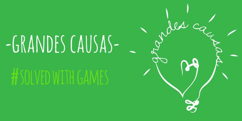 Grandes causas #SolvedWithGames