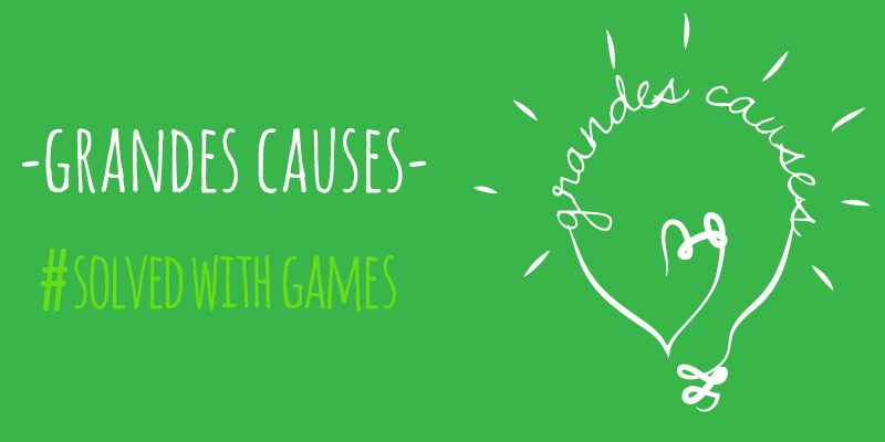 Grandes causes #SolvedWithGames